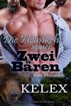Die Heimkehr seiner zwei Bären (Bear Mountain 11) - Kelex, Sage Marlowe