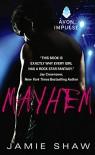 Mayhem - Jamie Shaw