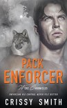 Pack Enforcer (Were Chronicles Book 2) - Crissy Smith