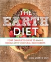 The Earth Diet: Recipes to Live Your Healthiest Life - Liana Werner-Gray