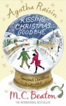 Kissing Christmas Goodbye - M.C. Beaton