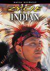 Życie Indian - Praca zbiorowa