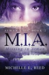 M.I.A. (Missing. In. Atman.) (Atman City) (Volume 2) - Michelle E. Reed