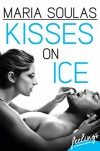 Kisses on Ice - Maria Soulas