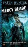 Mercy Blade  - Faith Hunter