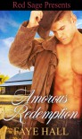 Amorous Redemption - Faye Hall