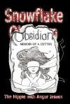 Snowflake Obsidian: Memoir of a Cutter - The Hippie