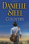 Country: A Novel - Danielle Steel