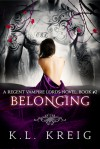 Belonging - K.L. Kreig