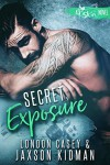 Secret Exposure (A St. Skin Novel): a bad boy new adult romance novel - Jaxson Kidman, London Casey, Karolyn James