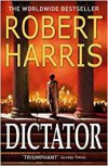 Dictator (Book Three) - Robert Harris