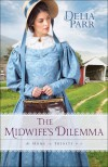 The Midwife's Dilemma (At Home in Trinity) - Delia Parr