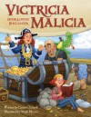 Victricia Malicia: Book-Loving Buccaneer - Carrie Clickard, Mark Meyers