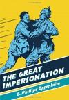 The Great Impersonation (British Library Spy Classics) - E. Phillips Oppenheim