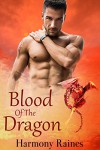Blood of the Dragon: BBW Paranormal Shifter Romance (Her Dragon's Bane Series Book 2) - Harmony Raines