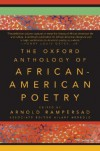 The Oxford Anthology of African-American Poetry - Arnold Rampersad