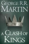 A Song of Ice and Fire (2) – A Clash of Kings - 'George R. R. Martin'