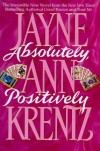 Absolutely, Positively - Jayne Ann Krentz