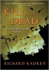Kill the Dead (Sandman Slim Series #2) -