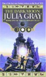 The Dark Moon: The Guardian Cycle - Julia Gray
