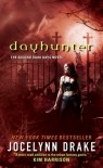 Dayhunter (Dark Days, #2) - Jocelynn Drake