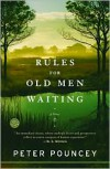 Rules for Old Men Waiting - Peter R. Pouncey