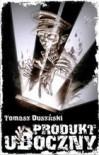 Produkt uboczny - Tomasz Duszyński