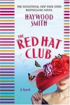The Red Hat Club - Haywood Smith