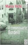 Il commissario Bordelli - Marco Vichi