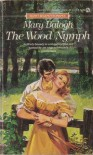 The Wood Nymph - Mary Balogh