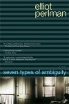 Seven Types of Ambiguity - Elliot Perlman