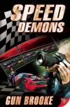 Speed Demons - Gun Brooke