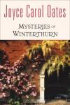 Mysteries of Winterthurn - Joyce Carol Oates