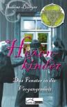 Hexenkinder - Das Fenster in die Vergangenheit - Sabine Bürger