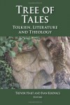 Tree of Tales: Tolkien, Literature and Theology - Trevor Hart