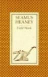 Field Work - Seamus Heaney