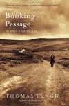 Booking Passage: We Irish and Americans - Thomas Lynch
