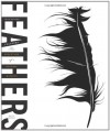Feathers: The Evolution of a Natural Miracle - Thor Hanson