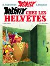 Astérix chez les Helvètes (Astérix, #16) - René Goscinny, Albert Uderzo