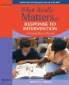 What Really Matters in Response to Intervention: Research-based Designs - Richard L. Allington