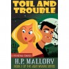 Toil and Trouble (Jolie Wilkins, #2) - H.P. Mallory