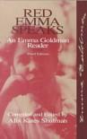 Red Emma Speaks - Emma Goldman, Alix Kates Shulman