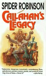 Callahan's Legacy (Mary's Place, #2) - Spider Robinson