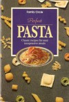 Perfect Pasta. - Family Circle Magazine