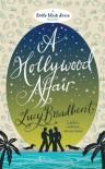 A Hollywood Affair - Lucy Broadbent