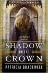 Shadow on the Crown: A Novel -