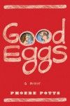 Good Eggs - Phoebe Potts