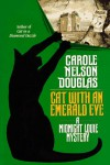 Cat With an Emerald Eye: A Midnight Louie Mystery - Carole Nelson Douglas