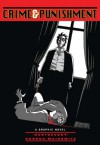 Crime & Punishment: A Graphic Novel (Illustrated Classics (Sterling)) - Fyodor M. Dostoevsky