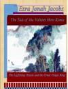 The Tale of Valiant Hero Kenta: The Lightning Beasts and the Great Tengu King (The Tale of the Valiant Hero Kenta) - Ezra Jacobs